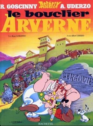 Le Bouclier Arverne (une aventure d'Ast??rix) by Ren?? Goscinny (1999-09-17)