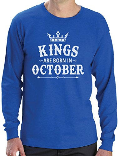 Geschenk Shirt für Mann - Kings are born in Oktober Langarm T-Shirt Blau