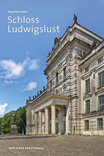 Schloss Ludwigslust (Große DKV-Kunstführer)