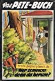 Das Pete-Buch 5 Wer schleicht denn da herum ? Eine Lausbubengeschichte aus Somerset erzählt von