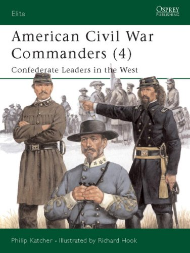 american-civil-war-commanders-4-confederate-leaders-in-the-west-confederate-leaders-in-the-west-pt4-