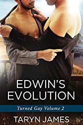 Edwin's Evolution (Turned Gay Book 2)