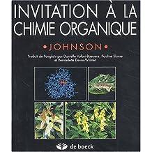 Invitation à la chimie organique
