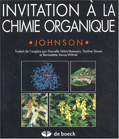 Invitation à la chimie organique