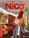 Telecharger Livres Nico perdu a Londres Roman Vie quotidienne De 7 a 11 ans (PDF,EPUB,MOBI) gratuits en Francaise