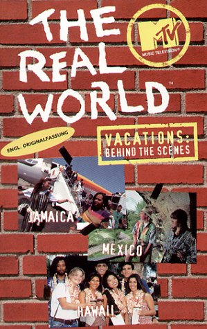 MTV - The Real World - Vacations: Behind the Scenes
