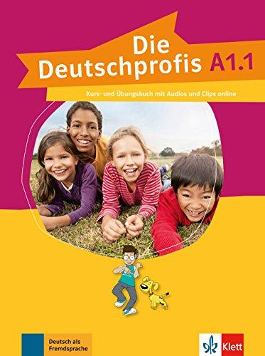 Preisvergleich Produktbild Die Deutschprofis A1.1: Kurs- und Übungsbuch mit Audios und Clips online