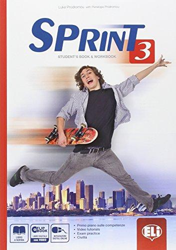 Sprint 3. Student's book-Workbook-Flip book. Con espansione online. Per le Scuole superiori. Con DVD