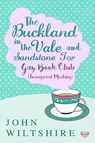buckland-in-the-vale-and-sandstone-tor-gay-book-club-inaugural-meeting-english-edition