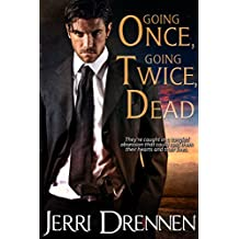Going Once, Going Twice, Dead (Denver Homicide Series Book 1)