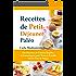 Recettes de Petit Déjeuner Paléo: Des Recettes de Cuisine Rapides et Fantastiques pour Toute la Famille (Série Fous de Paléo)