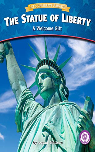 The Statue of Liberty: A Welcome Gift (Let's Celebrate America) (English Edition) (Gift-statue)