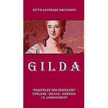 """GILDA: """"FEGEFEUER DER SEHNSUCHT"""" ENGLAND - IRLAND - AMERIKA 18. JAHRHUNDERT"""