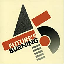 Future's Burning