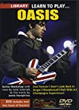 Lick Library: Learn To Play Oasis [UK Import]