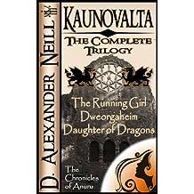 Kaunovalta: The Complete Trilogy