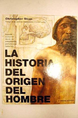 Descargar Libro La historia del origen del hombre (GRANDES OBRAS ILUSTR) de Christopher Sloan