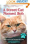 #5: A Street Cat Named Bob: And How He Saved My Life