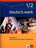 deutsch.werk. Arbeitsbuch für Gymnasien: Arbeitsheft Informationstechnische Grundbildung 5.