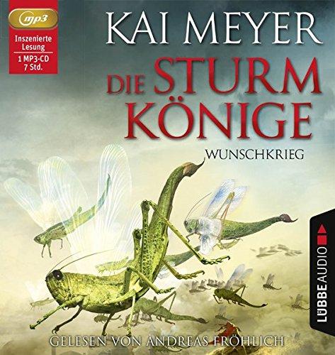 Die Sturmkönige - Wunschkrieg: Teil 2 von 3       .                                           .