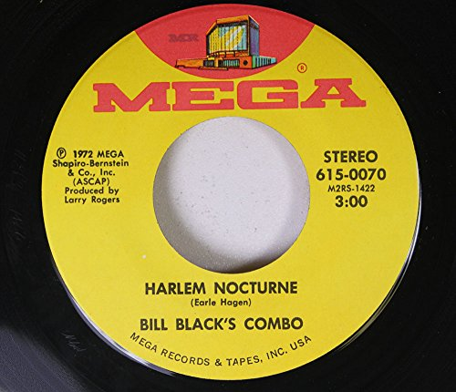 Bill Black's Combo 45 RPM Harlem Nocturne / Sassy Pants