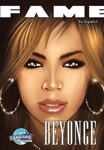 Fame: Beyonce: En Español por CW Cooke