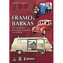 FRAMO & BARKAS: Die Geschichte der 2-Takt-Transporter aus Sachsen