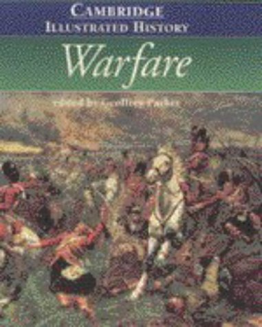 The Cambridge Illustrated History of Warfare (Cambridge Illustrated Histories)