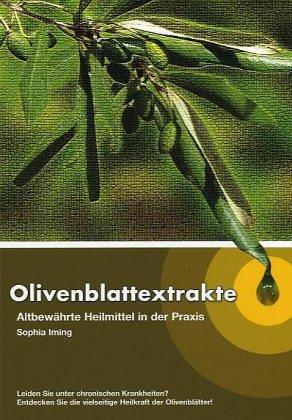 Olivenblattextrakte: Altbewährte...