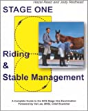 Riding and Stable Management: Stage One: A Complete Guide to the British Horse Society Stage One Examination
