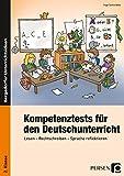 Kompetenztests f. d. Deutschunterricht - 2. Kl.: Lesen - Rechtschreiben - Sprache reflektieren (2. Klasse)