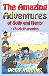 The Amazing Adventures of Solly and Harry-Shark Encounter: Volume Two: Volume 2 by Greg Hibbins (2015-05-15)