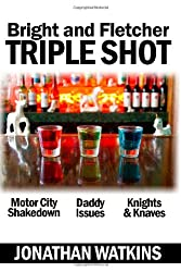 Triple Shot: Bright and Fletcher