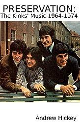 Preservation: The Kinks' Music 1964-1974