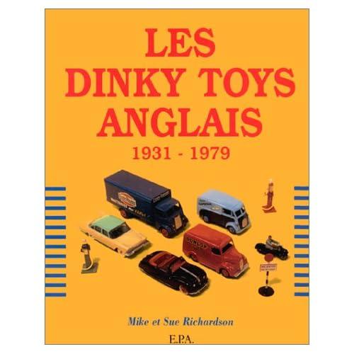 Les Dinky Toys Anglais, 1931-1979