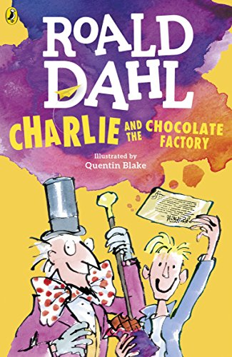 Charlie and the Chocolate Factory (Charlie Bucket Series Book 1 ...