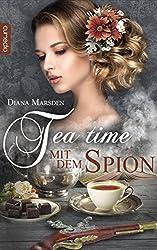 Tea Time mit dem Spion (Die Haywoods 2)