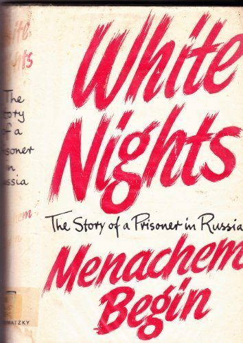 White Nights. The Story Of A Prisoner In Russia