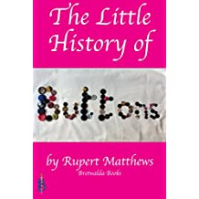 The Little History of Buttons (English Edition)