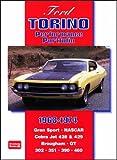 Ford Torino 1968-1974 Performance Portfolio: Gran Sport, NASCAR, Cobra Jet 428 and 429, Brougham, GT, 351, 390, 460