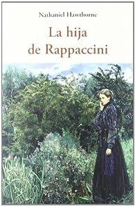 Hija de rappaccini, la ) par  Nathaniel Hawthorne