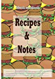 Blank cookbook: Recipes & Notes: 7x10