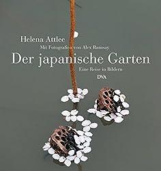 Der japanische Garten: Eine Reise in Bildern