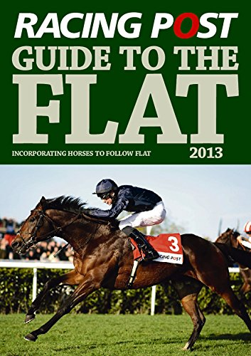 Racing Post Guide to the Flat 2013 by Edited by David Dew (29-Mar-2013) Paperback