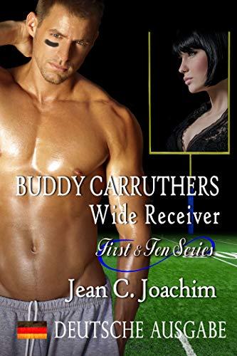 Buddy Carruthers, Wide Receiver (Deutsche Ausgabe) (First & Ten (Deutsche Ausgabe) 2)