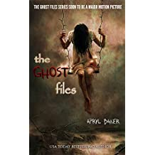The Ghost Files (English Edition)