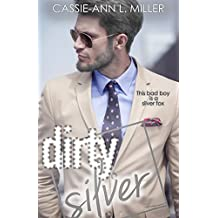 Dirty Silver (The Dirty Suburbs Book 7) (English Edition)
