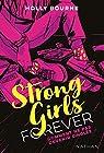 Strong girls forever : Comment ne pas devenir cinglée - Dès 14 ans par Bourne