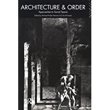 Architecture and Order: Approaches to Social Space
