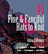 45 Fine & Fanciful Hats to Knit